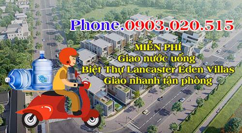 Call Phone0903.020.515 gọi giao nước uống biệt thự Lancaster Eden Villas quận 2 có ngay sau 30 phút gọi