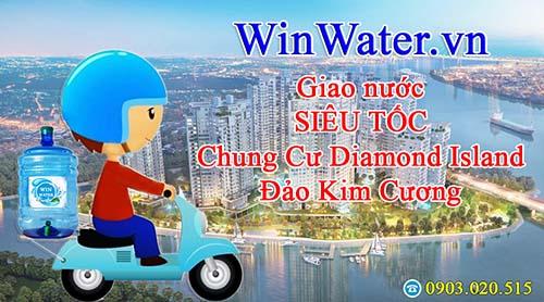 Winwater.vn giao nước chất lượng , giao nước siêu tốc đên Diamond Island Đảo Kim Cương